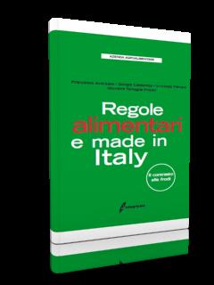 Regole alimentari e made in Italy. Il contrasto alle frodi
